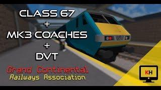 [1080p 60fps] CLASS 67 + MK3s + DVT | Grand Continental Railways | Roblox
