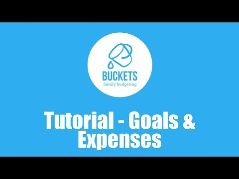 Buckets Tutorial 3: Goals and Expenses