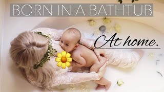 I gave birth at home in a bathtub, so I took pictures.