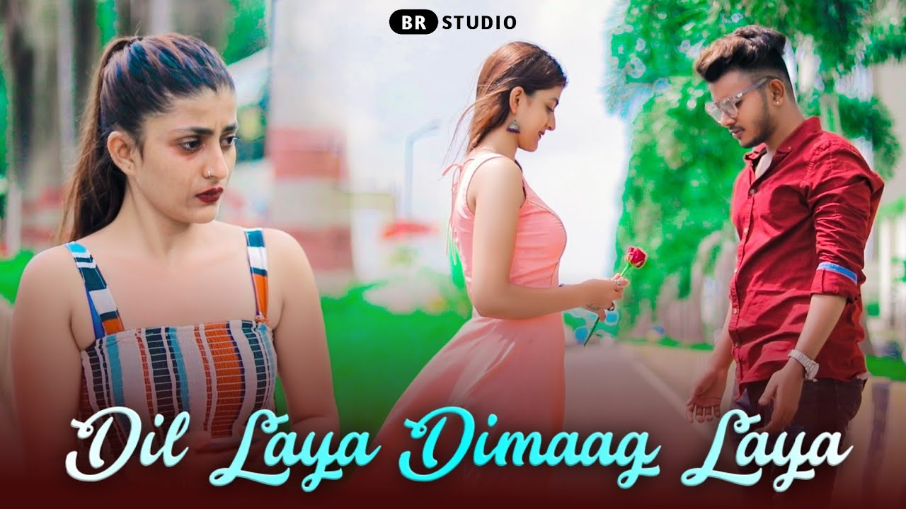 Dil Laya Dimaag Laya | Stebin Ben | Heart Touching Love Story | Latest Hit Song 2020 | BR-Studio