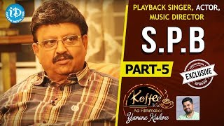S P Balasubrahmanyam Exclusive Interview Part #5 || Koffee With Yamuna Kishore