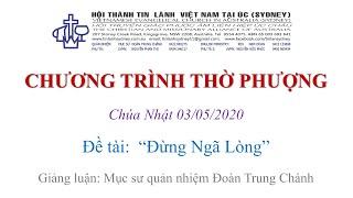 HTTL KINGSGROVE (Úc Châu) - Chương trình thờ phượng Chúa - 03/05/2020