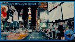 New York's Motorcycle Helmet Law