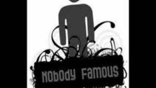 Nobody Famous Go Hard