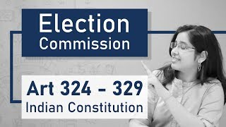 Election Commission of India | निर्वाचन आयोग | Indian Constitution | Indian Polity