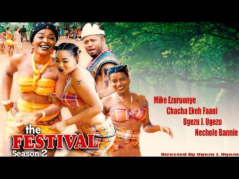 The Festival Season 2   - 2016  Latest Nigerian Nollywood Mo