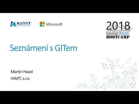 Seznámení s GITem [Martin Havel, Global Azure Bootcamp 2018 Praha]