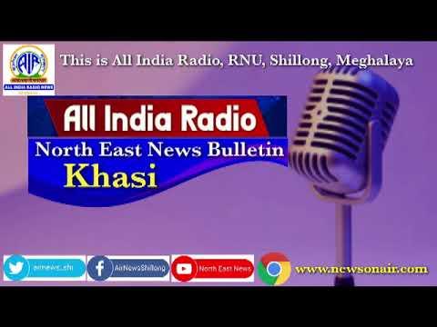 KHASI MORNING NEWS BULLETIN FROM THE STATION OF ALL INDIA RADIO SHILLONG, 21.06.2021