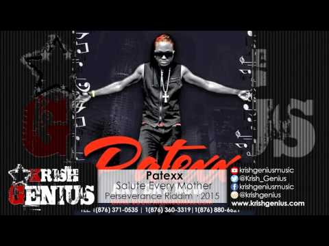 Patexx - Salute Every Mother [Perseverance...