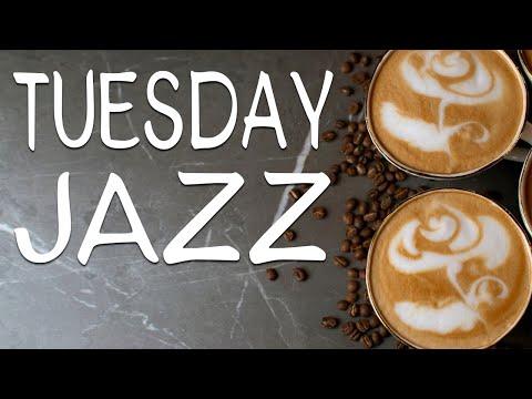 Tuesday Morning JAZZ - Fresh Coffee JAZZ Playlist - Good Morning!