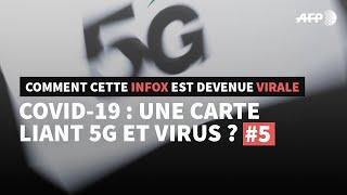 AFP FACTUEL #5 - Covid-19 : une carte liant 5G et virus ?   AFP