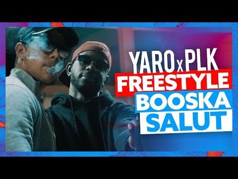 Yaro feat PLK | Freestyle Booska Salut