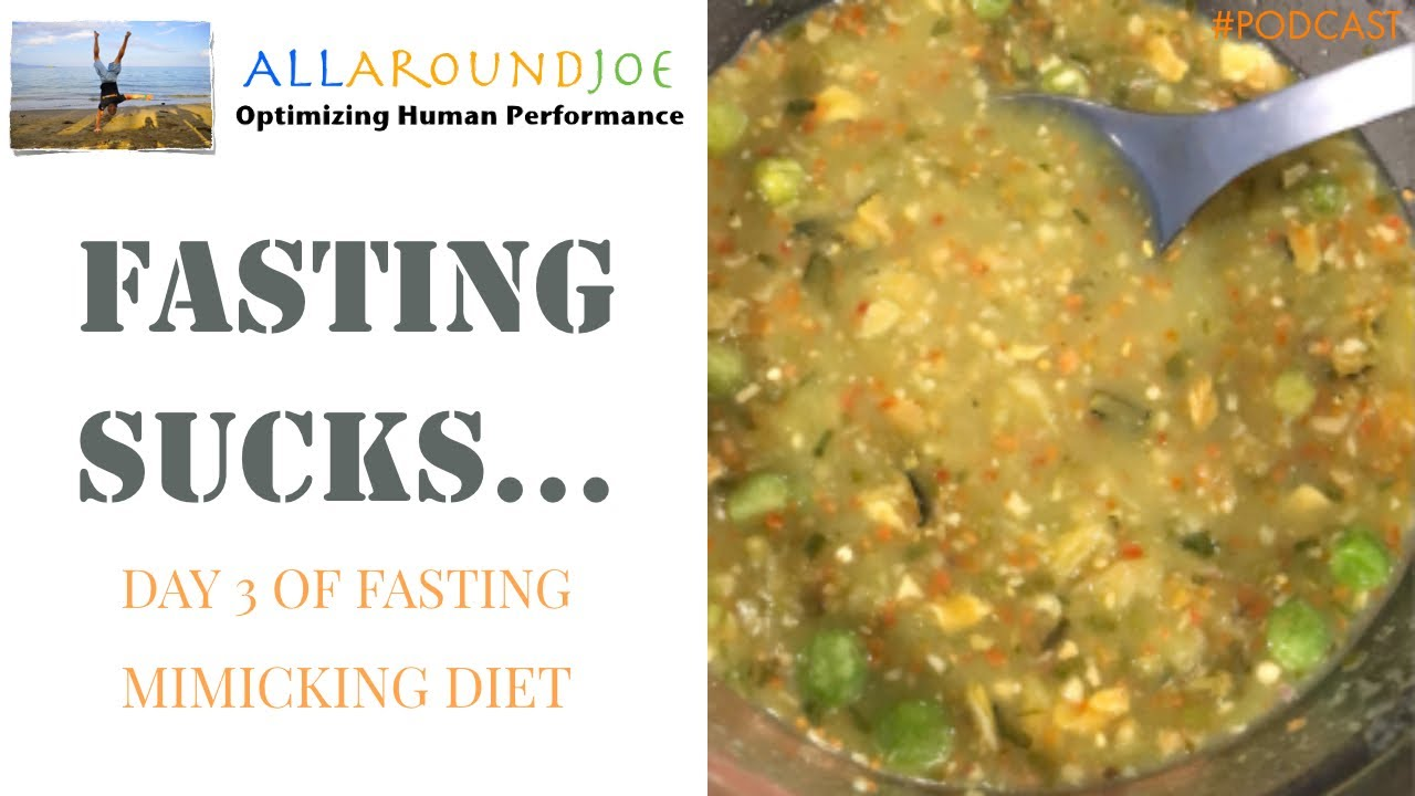 Fasting SUCKS    Day 3 of Fasting Mimicking Diet - Ep  162