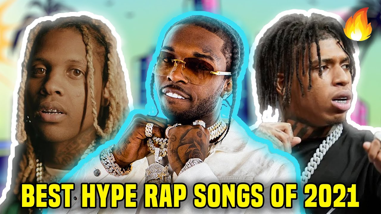 Download BEST HYPE RAP SONGS OF 2021 🔥