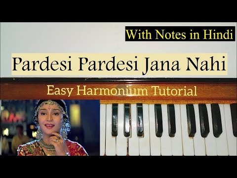 Pardesi Pardesi Jana Nahi Harmonium Lesson | Tutorial with Notes