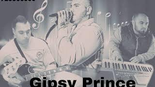 Gipsy Prince- Kaj Caje Kaj Tu Sal 2018