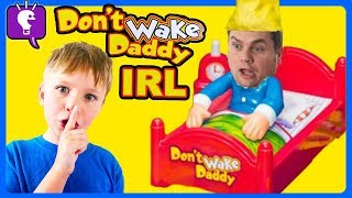 DON'T WAKE DADDY! IRL Family Game CHALLENGE for Kids with HobbyKidsTV