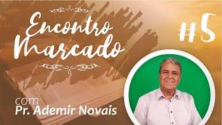 A paz de Deus - Um tempo com a família, com Pr. Ademir