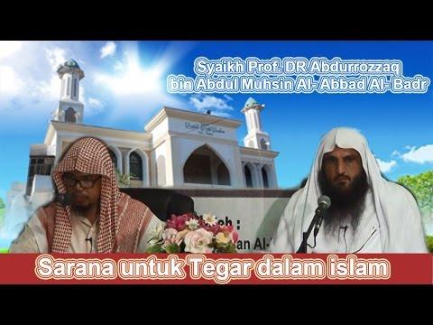 Sarana-sarana Untuk Mencapai Ketegaran Dalam Islam