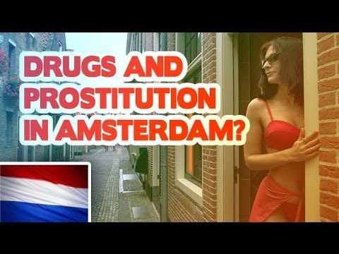 What Dutch think about prostitution and drugs in Amsterdam?