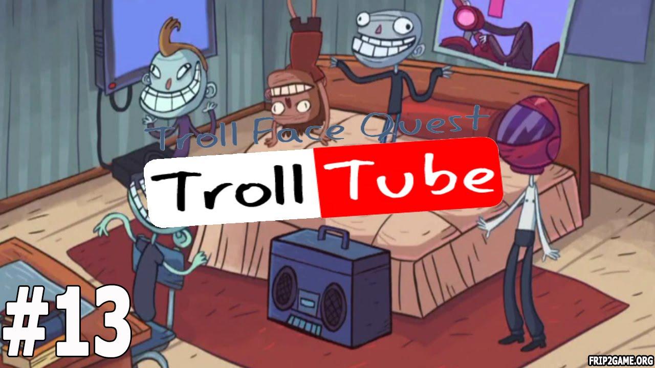 Troll Face Quest Video Memes Level #13 Walkthrough - YouTube