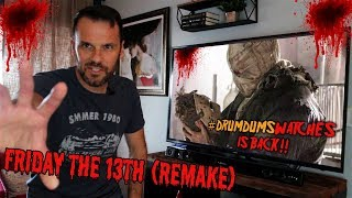 #DrumdumsWatches Returns!! FRIDAY THE 13TH (Remake)