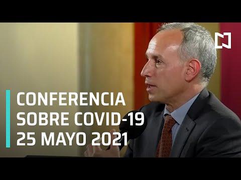 Informe Diario Covid-19 en México - 25 mayo 2021