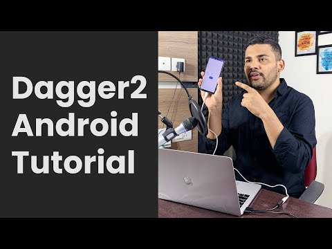 Dagger 2 Android Tutorial - Implementing Dagger Dependency Injection