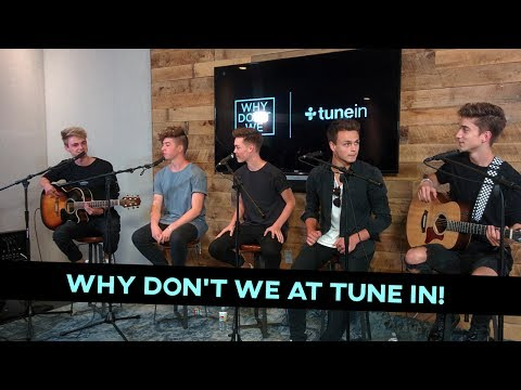 Why Don't We • Live at TuneIn