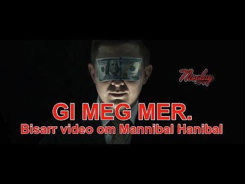 Gi Meg Mer - En Bisarr Fabel Om Mannibal Hannibal, Den Siste Av De Sultne.