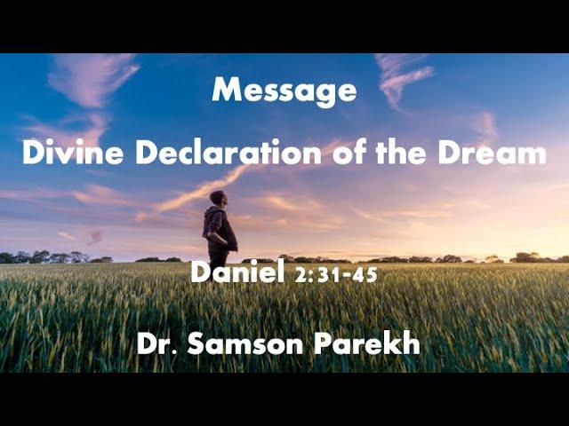 ACFI : Divine Declaration of the Dream   Dr. Samson Parekh