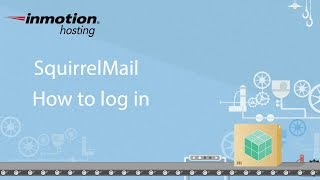 SquirrelMail Tutorial Series 1 of 12 - How to login