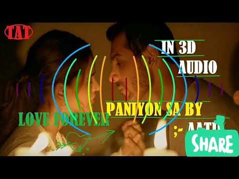 paniyon sa full song in 3D AUDIO  - satyameva