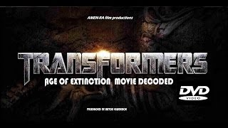 Video TRANSFORMERS: AGE OF EXTINCTION MOVIE DECODED (DVD) Produced by Anton Lawrence (HQ) download MP3, 3GP, MP4, WEBM, AVI, FLV Agustus 2018