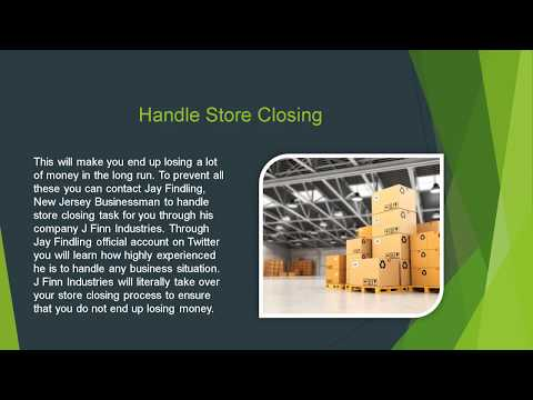 J Finn Industries the Sure Way to Handle Store Closing