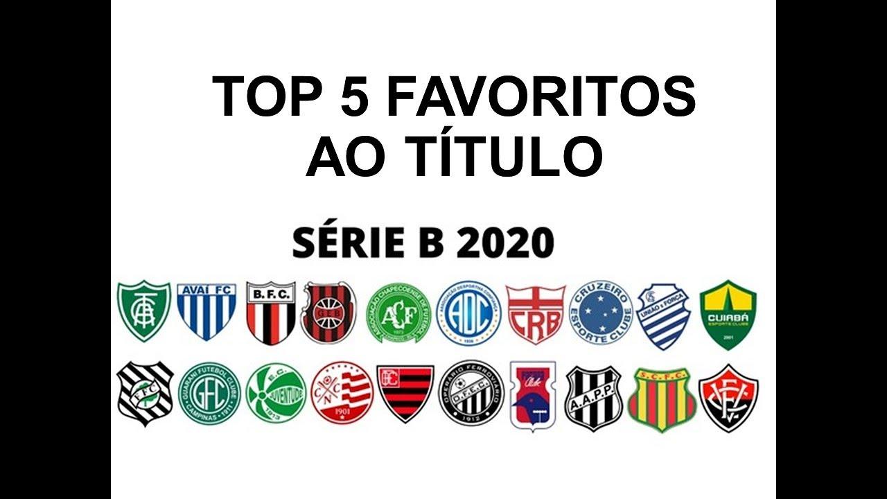 Brasileirao Serie B Top 5 Favoritos Tabela E Classificacao Futebol E Estatistica 13 Set Youtube