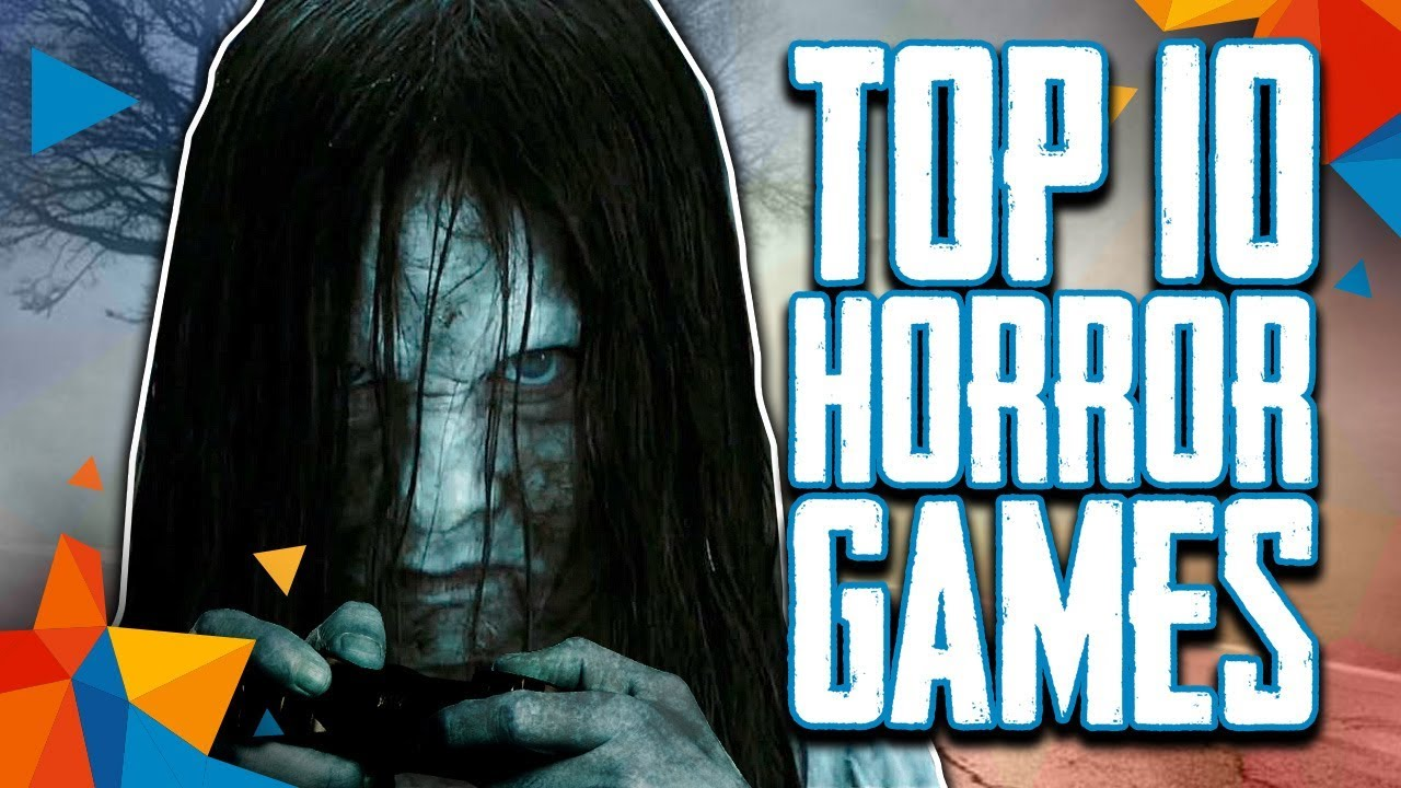 Top 10 Best Horror Games to Play on Steam (as of 2018)