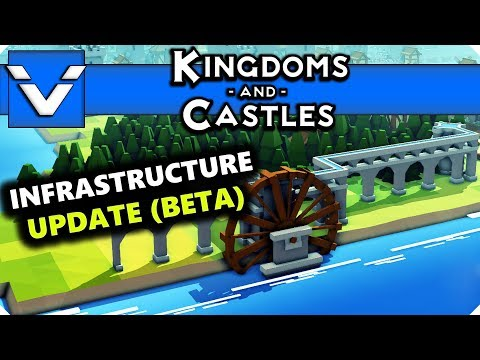 Kingdoms and Castles: Infrastructure Update (BETA) | Gameplay / Let's Play | Part 14