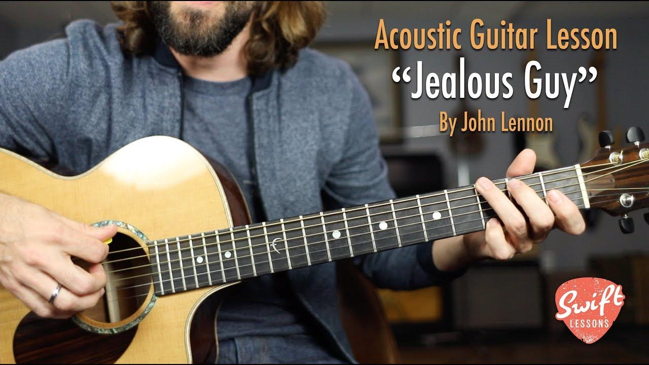John Lennon Jealous Guy Acoustic Guitar Lesson With Tabs Youtube