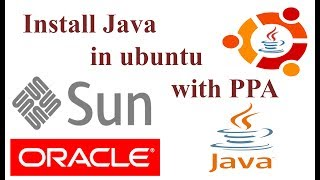 Easiest way to install Oracle java JDK & JRE in Linux Ubuntu/Mint using PPA - Webupd8 Java PPA