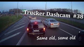 Trucker Dashcam  #38 Same old, same old