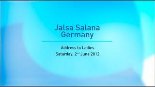 Jalsa Salana Germany 2012 - Huzoor's Address to Ladies