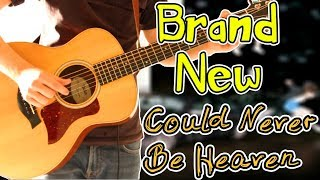 Brand New - Could Never Be Heaven Acoustic Guitar Cover 1080P