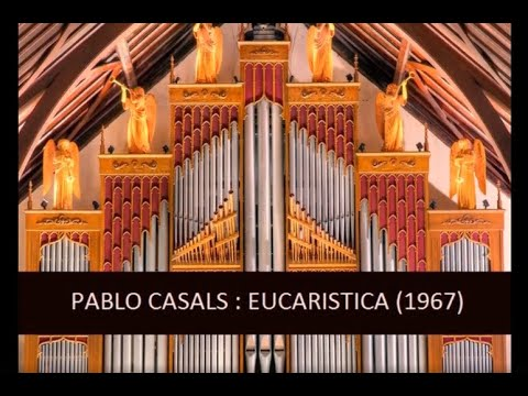 The Choir of St. John's Church, Savannah | Pablo Casals : Eucaristica (1967)