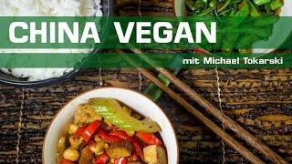 China Vegan Mein neuer VideoKochkurs