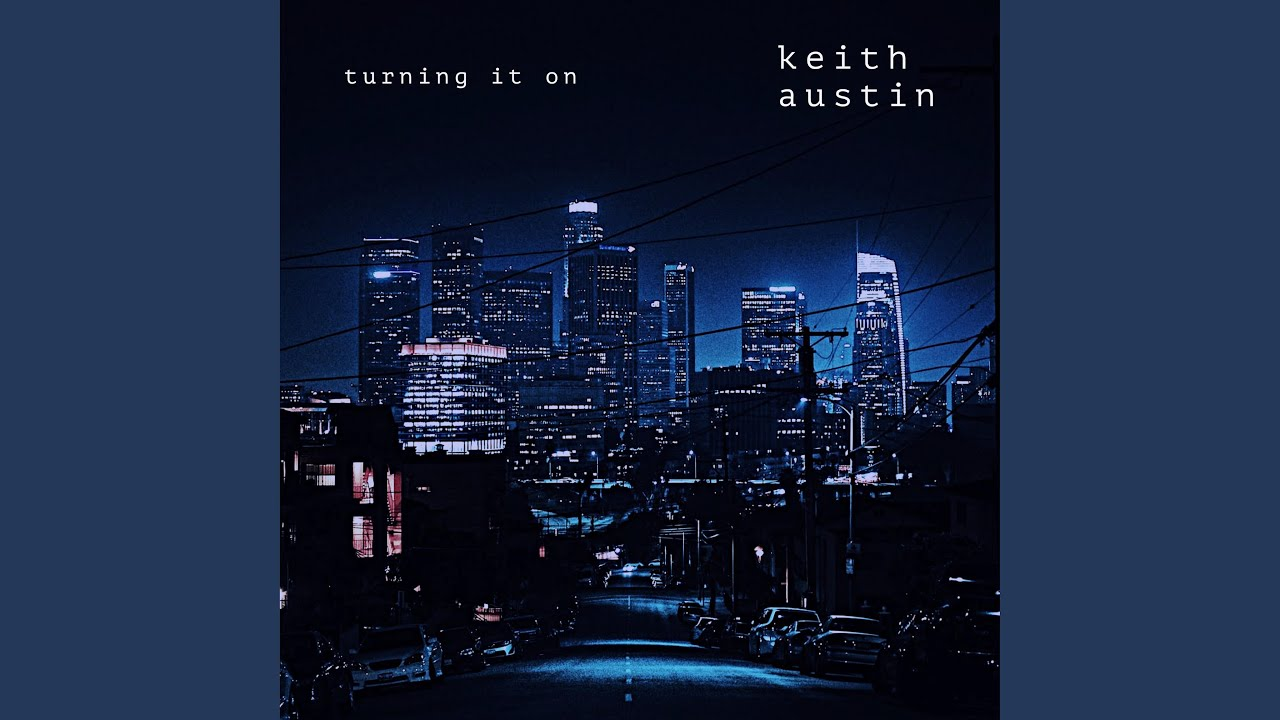 Keith Austin - Turning It On EP Premier
