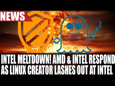 Intel release statement on CPU Flaws as Linux Creator calls their CPUs garbage