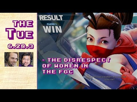 Tuesday: Against Disrespecting Women In The FGC (6.28.3)