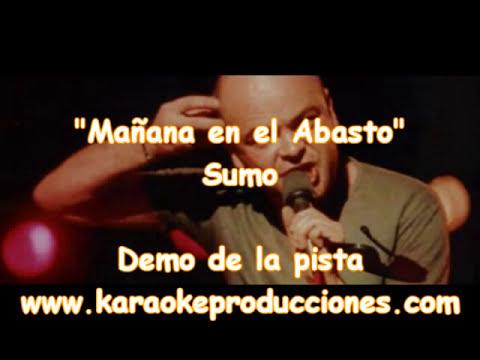 """Sumo """"Mañana en el Abasto"""" DEMO PISTA KARAOKE INSTRUMENTAL"""