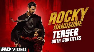 ROCKY HANDSOME Official Teaser With Subtitles | John Abraham, Shruti Haasan | T-Series
